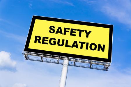billboard background: Safety regulation sign billboard and clouds blue sky background