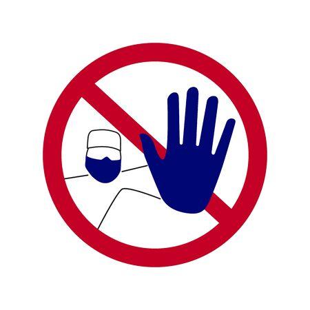 Dangerous virus. Sign Do Not Enter. A doctor in a medical mask warns of danger.
