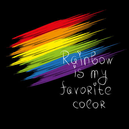 Rainbow is my favorite color. Motivational phrase for the LGBT community. Hand-drawn lettering and bright rainbow on black background.