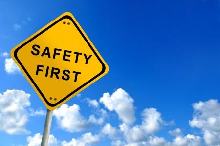 safety first traffic sign on bluesky photo