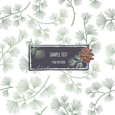 pomme de pin: Seamless conifères. Branches mélèze. cadre avec cône de pin. Fond décoratif pour les cartes, les emballages, les textiles, les papiers peints.