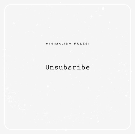unsubscribe: Minimalism inspirational quote vector Illustration
