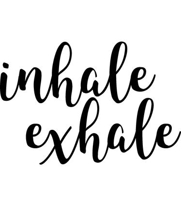 Inhale, exhale typography VECTOR