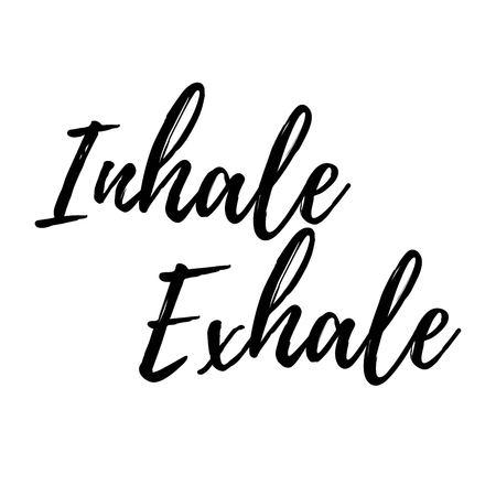 Inhale, exhale typography VECTOR