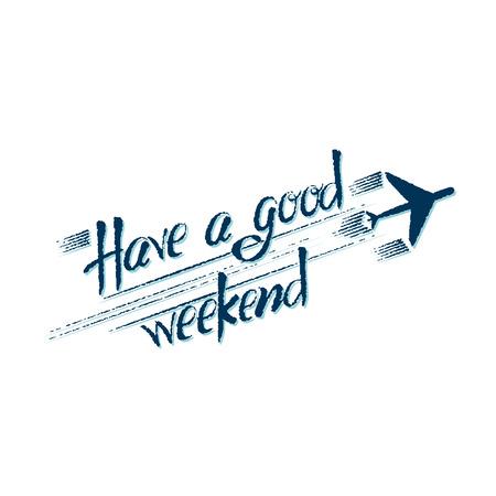 Ein schönes Wochenende. Schriftzug brushpen, Isoliert auf weißem Hintergrund Standard-Bild - 35171891