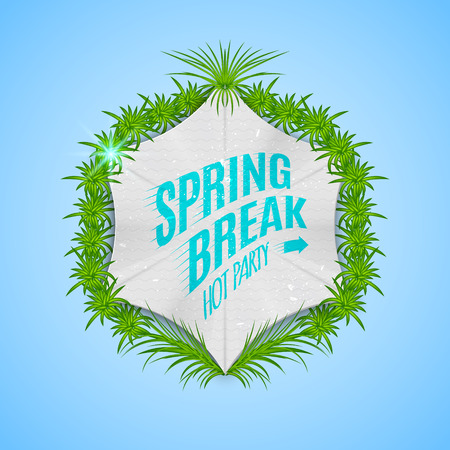 spring break: Festival spring break realistic badge, can be used for flyers and presentations Illustration