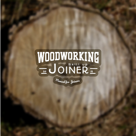 timber cutting: Woodworking badges and labels for any use, on blurred background stump