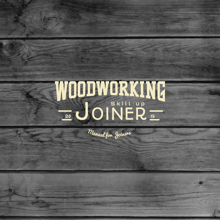 timber cutting: Woodworking badge and label for any use, on wooden background texture