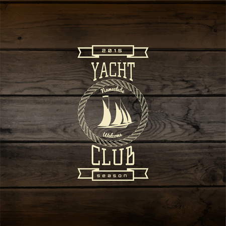 barque: Yacht club badges  and labels for any use, On wooden background texture