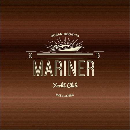 logotipo turismo: Mariner Club Náutico insignias logotipos y etiquetas para cualquier uso, en un fondo de madera Vectores