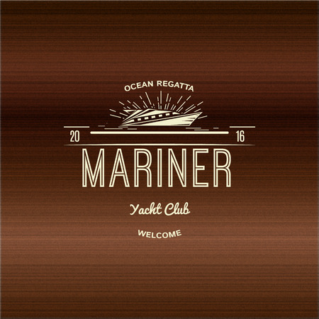 Mariner Yacht club badges logos and labels for any use, on a wooden background Illustration