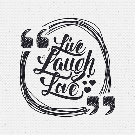 word love: Live laugh love Hand lettering quote It can be used as the design for greeting card, poster, print or stamp
