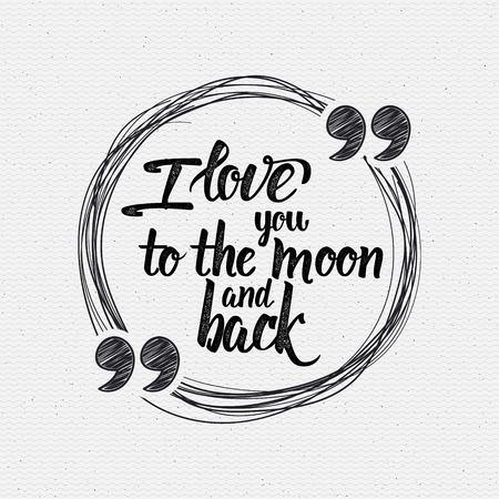 Ti amo alla luna e ritorno frase calligrafico può essere utilizzato per la progettazione, prnitov T-shirt, poster, cartoline