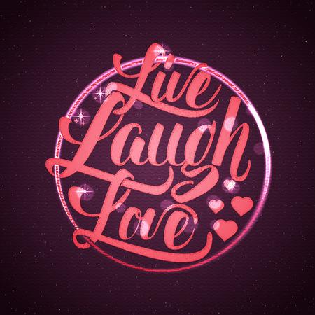 Leben Lachen-Liebe Hand Schriftzug Zitat Es kann als das Design für Grußkarten, Poster, drucken oder Stempel verwendet werden, Standard-Bild - 56221092