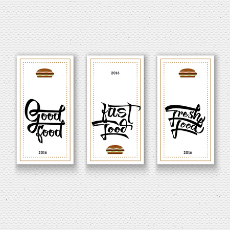 good food: Fast foods, Fresh food, Good food - insignia is made with the help of lettering and calligraphy skills, use the right typography and composition.