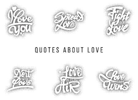Te amo, difundir el amor, la lucha por el amor, lo hacen con amor, haces lo que amas, el amor siempre gana. A mano las letras del texto. Ilustración de vector