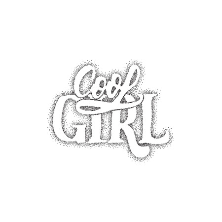 cool girl: Cool girl - Pointillism hand-lettering text . Badge drawn by hand, using the skills of calligraphy and lettering, collected in accordance with the rules of typography.