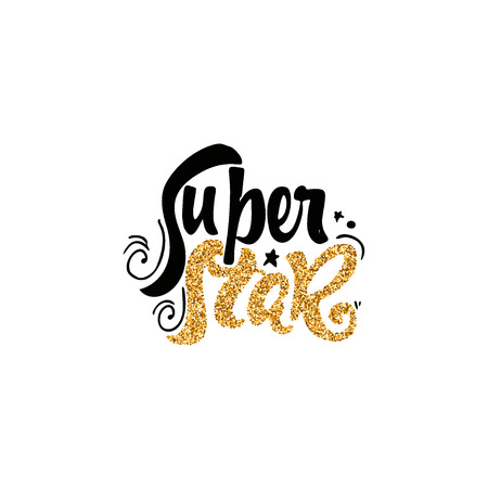 super star: Super star - hand-lettering gloss foil text . Badge drawn by hand, using the skills of calligraphy and lettering, collected in accordance with the rules of typography.