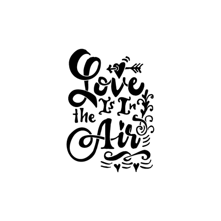 Love is it in air-lettering text . Badge drawn by hand, using the skills of calligraphy and lettering, collected in accordance with the rules of typography.
