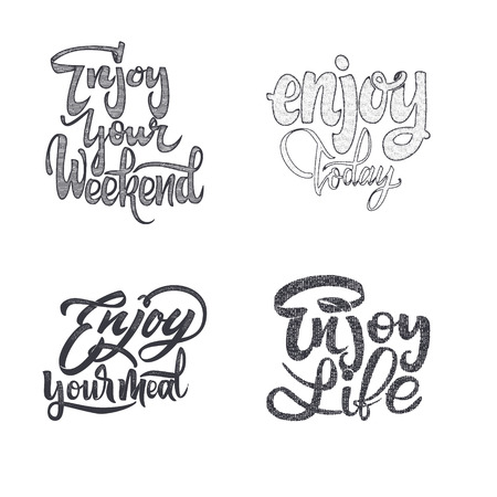 every day: Enjoy your weekend, meal, yourself, day, today, the little things, every moment, it, autumn. Trace written by pen brush for design