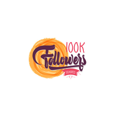 Thank you 100K followers poster. You can use social networking. Web user celebrates a large number of subscribers or followers.