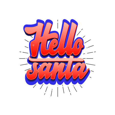 Hello Santa. Christmas lettering and calligraphy with decorative design elements. Vector festive card.