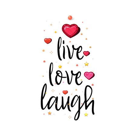 Leef, heb lief, lach. De slogan van liefde op een witte achtergrond in handschrift rond realistische harten en sterren.