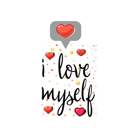 i love myself. The slogan of love on a white background in handwriting around realistic hearts and stars. Illustration
