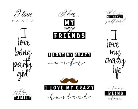 Crazy love quotes for t-shirt posters and slogans for interior design Illustration