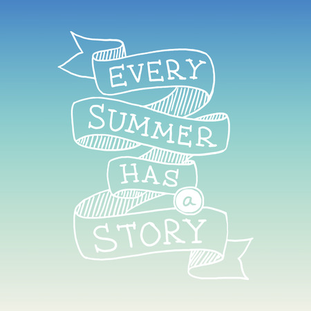 Hand drawn graphical summer quotation, vector illustration Vector