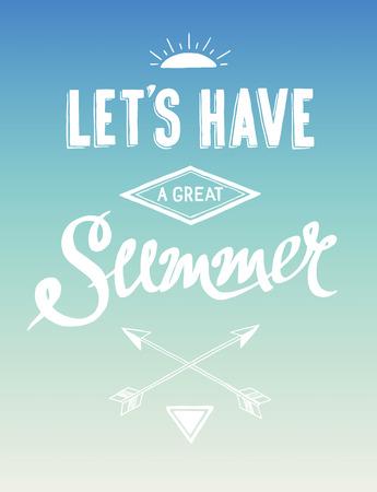 Hand drawn summer motivational poster, vector illustration Vector