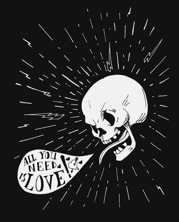 bubble speach: vintage poster or card. Tattoo style skull with love quote in the speach bubble, lettering, illustration