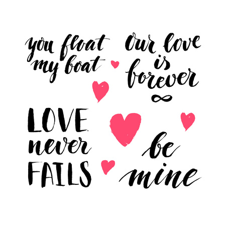 phrases: Set of hand written ink quotes and phrases about love witn tiny additional hearts for Valentines Day greeting cards, posters and flyers. Vector illustration. Illustration