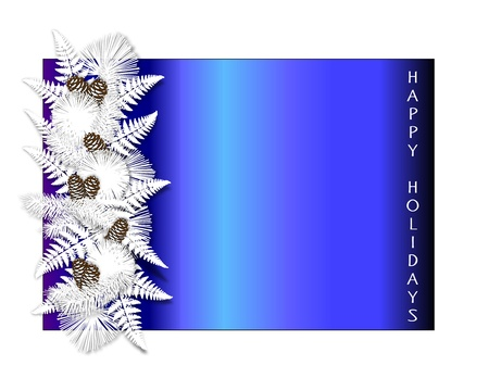 Blue holiday border with white pine boughs, ferns, and pinecones along with the words Happy Holidays