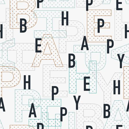 """BE HAPPY"" wording in typo play mixed font.Vector seamless pattern"