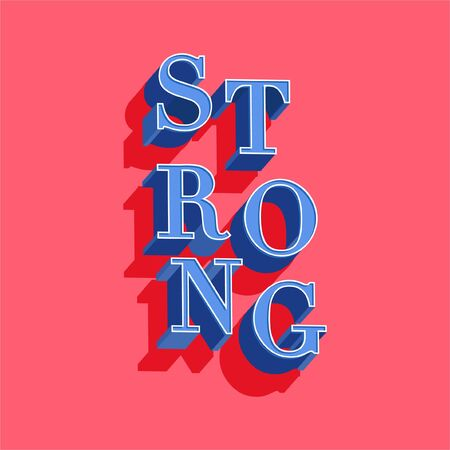 "Trendy Typo play in vector positive quote or slogan colorful mood 3D technic "" STRONG�  on  pink background color Stock Illustratie"