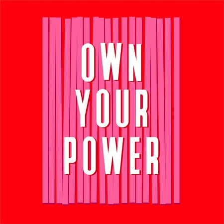 "Typo play in vector positive quote or slogan colorful mood brushed technic "" OWN YOUR POWER �  on  trendy red background color Stock Illustratie"