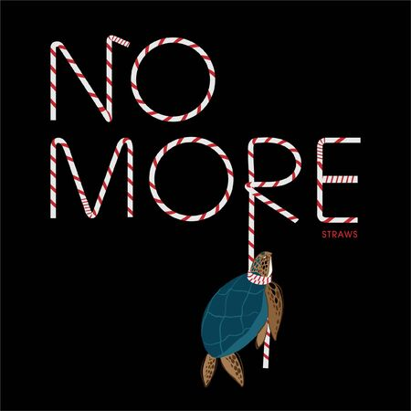 "Wording "" NO MORE STRAWS"" is kill the sea turtle vector design ,Design for save the world , no plastic bag ,no strawns campaign and all graphic used ,on white background color 向量圖像"