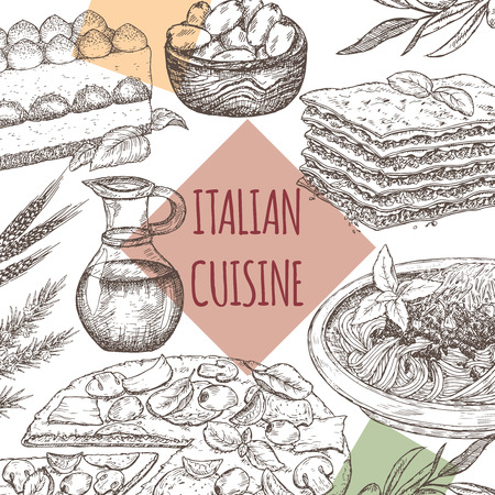 Italian cuisine template. Includes hand drawn sketch of pizza, lasagna, tiramisu, pasta, olives and spices. Great for restaurants, cafes, recipe and travel books.