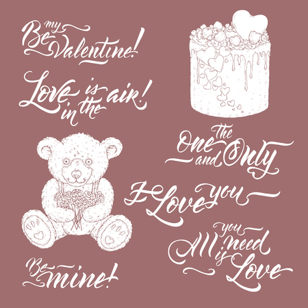 Collection of romantic brush lettering phrases saing Be my Valentine, I love you, All you need is love and other with teddy bear and valentine cake sketch. Great for posters, greeting cards.