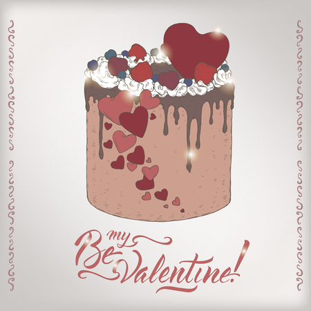 Romantic color card with holiday cake and brush lettering saing Be my Valentine. Great for posters, greeting cards.