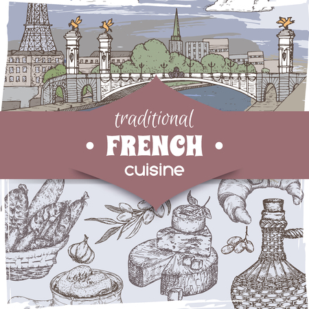 French cuisine template color Paris landscape, wine bottle and cheese, croissant and onion soup, olives and sausages. Hand drawn sketch. Great for restaurant, cafe ads, travel brochures, labels.