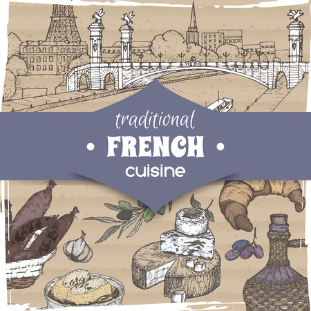 French cuisine template Paris landscape, wine color bottle and cheese, croissant and onion soup, olives and sausages. Hand drawn sketch. Great for restaurant, cafe ads, travel brochures, labels.
