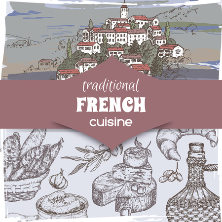 French cuisine template with color Provence landscape, wine bottle and cheese, croissant and onion soup, olives, sausages. Hand drawn sketch. Great for restaurant, cafe ads, travel brochures, labels.