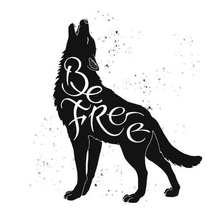 Hand drawn typography poster. Brush lettering inspiration quote placed in a form of a howling wolf and saying Be Free.
