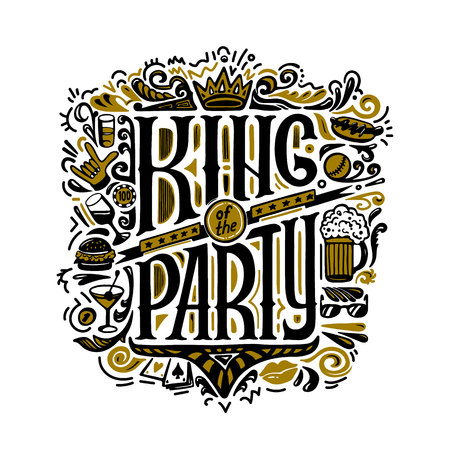 Vecror print for T-shirts. text king of the party and handwritten drawings. Lettering. Isolated on white background. vector illustration 向量圖像
