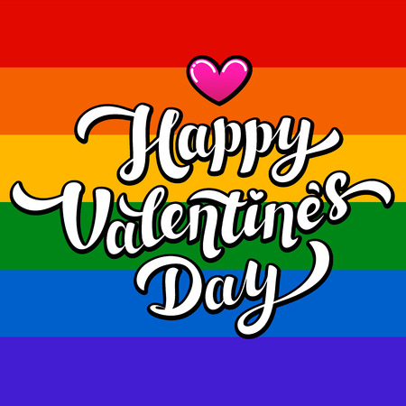 Happy Valentines Day lettering on rainbow background. Lgbt community Valentines Day greeting card. 14th of february. Vector illustration. Illustration