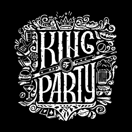 King of party T-shirts print for dark background. KING of PARTY text and handwritten men stuff drawings in old grunge style. handrawn Lettering. vector illustraton 向量圖像