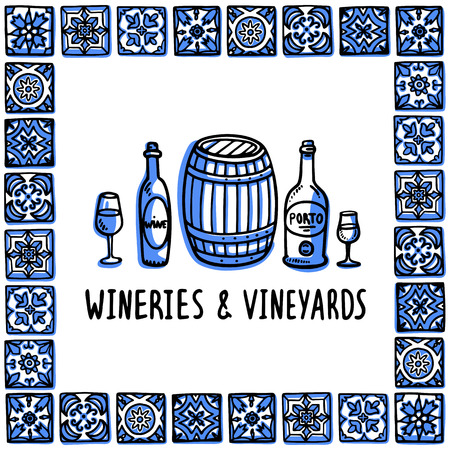 Portugal landmarks set. Wineries and vineyards tour. Bottles, glasses of wine and wine barrel in frame of Portuguese tiles. Sketch style vector illustration, for souvenirs, magnets, post cards.