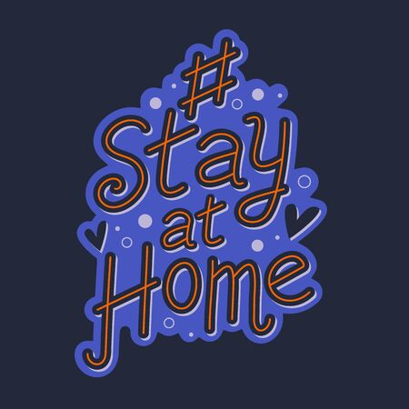 Hashtag stay at home. Stay Home Sign for social media